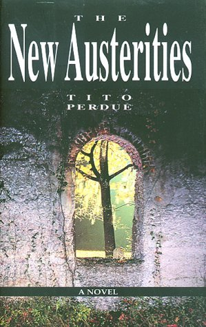 The New Austerities  by  Tito Perdue