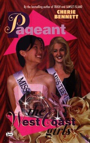 The Western Girls (Pageant, #4) Cherie Bennett