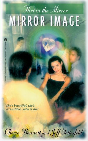 Flirt in the Mirror  by  Cherie Bennett