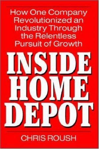 Inside Home Depot  by  Chris Roush