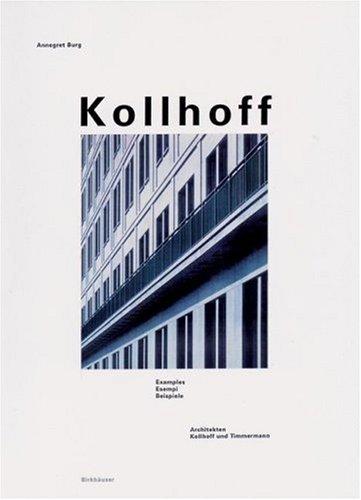 Hans Kollhoff: Architecture/Architektur/Architettura  by  Annegret Burg