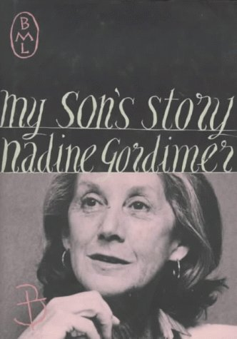 My Sons Story  by  Nadine Gordimer