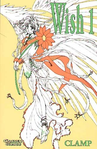 Wish, Band 01  by  CLAMP