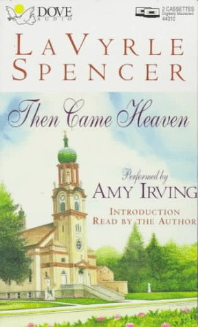 Then Came Heaven LaVyrle Spencer