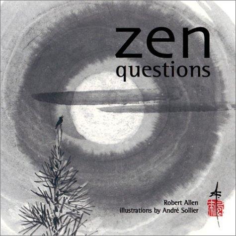 Zen Questions  by  Robert Allen