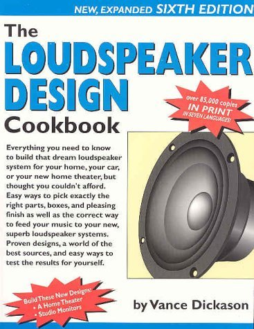 Loudspeaker Design Cookbook Vance Dickason