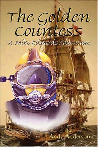 The Golden Countess: A Mike Edwards Adventure Andy Anderson