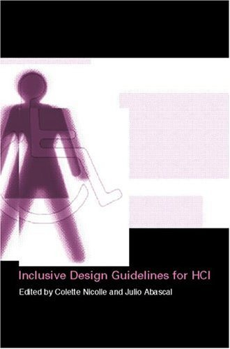 Inclusive Design Guidelines for Hci Colette Nicolle