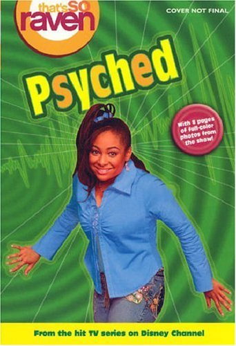 Psyched (Thats So Raven, #10)  by  James Ponti