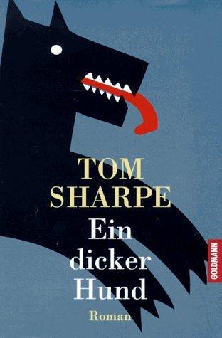 Ein dicker Hund  by  Tom Sharpe