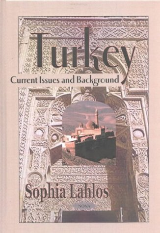 Turkey: Current Issues and Background Sophia Lahlos