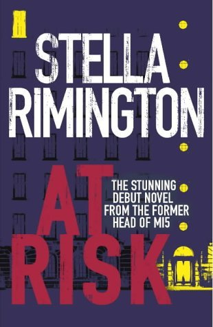 At Risk (Liz Carlyle, #1)  by  Stella Rimington