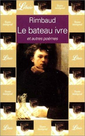 Bateau Ivre Et Autres Poemes, Le Arthur Rimbaud