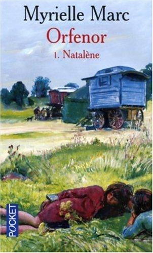 Natalène (Orfenor, #1) Myrielle Marc