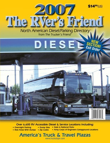 The 2007 R Vers Friend: North American Diesel/Parking Directory  by  Robert O. Vos