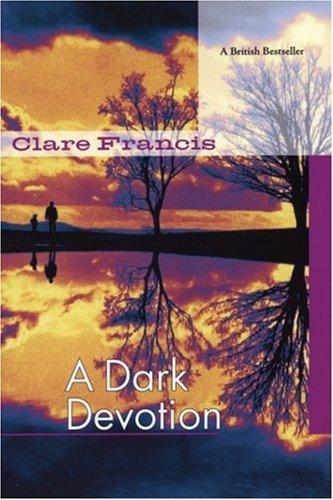 Dark Devotion Clare Francis