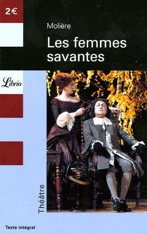 Les Femmes Savantes Molière