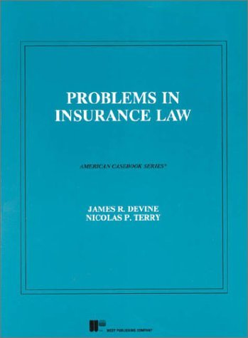 Devine And Terrys Problems In Insurance Law (American Casebook Series®) (American Casebook Series) James R. Devine