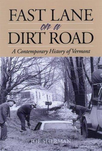 Fast Lane on a Dirt Road Joe Sherman