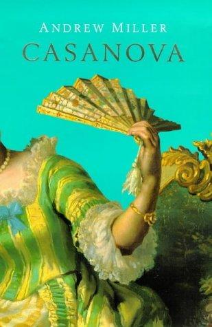 Casanova  by  Andrew  Miller