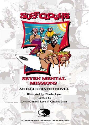 Surf Clowns: Seven Mental Missions Charles Lyon