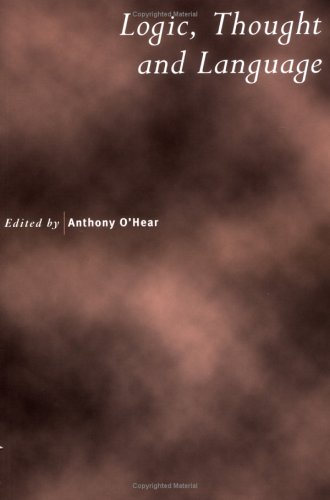 Logic, Thought and Language  by  Anthony OHear
