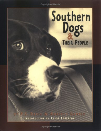 Southern Dogs and Their People  by  Roberta Gamble