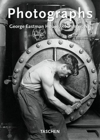 Photographs: George Eastman House, Rochester, NY George Eastman