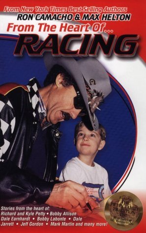 From The Heart Of...Racing  by  Ron Camacho