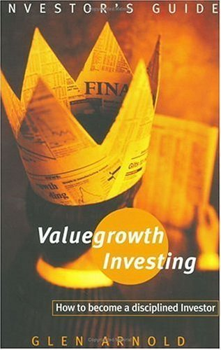 Valuegrowth Investing  by  Glen Arnold