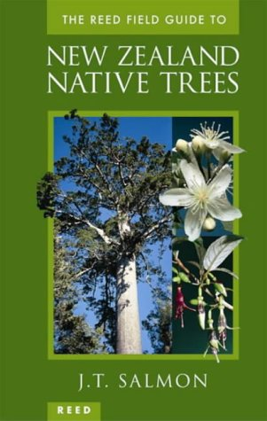 Native Trees of New Zealand, Volume 1 John Tenison Salmon