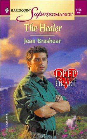 The Healer (Deep in the Heart #2)  by  Jean Brashear