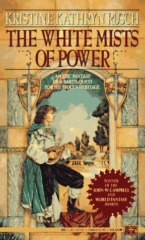 The White Mists of Power Kristine Kathryn Rusch