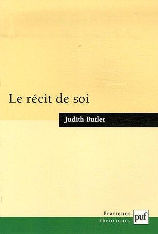 Le Récit De Soi  by  Judith Butler