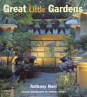Great Little Gardens  by  Anthony Noel