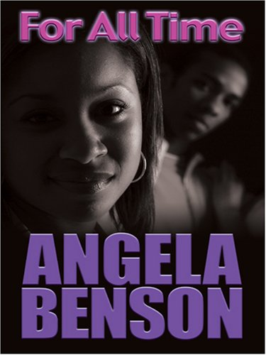 For All Time Angela Benson