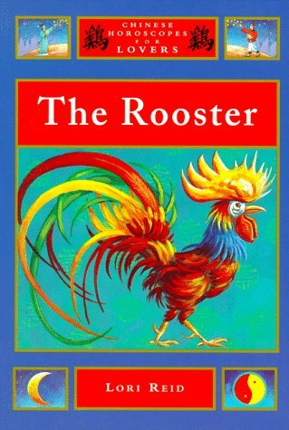 The Rooster  by  Lori Reid