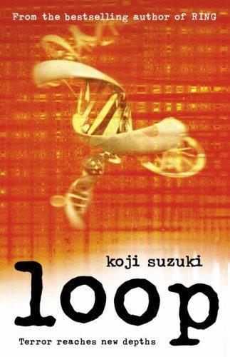 Loop (Book 3) Kōji Suzuki