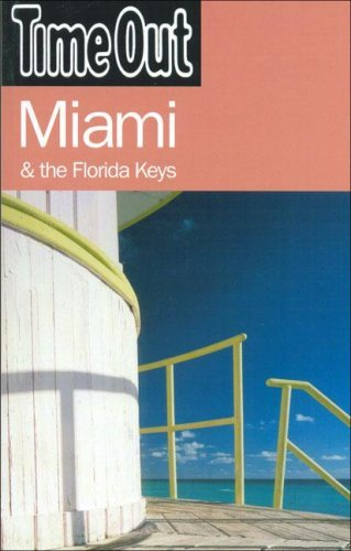 Time Out Miami  by  Time Out Publishing
