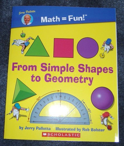 From Simple Shapes To Geometry  by  Jerry Pallotta