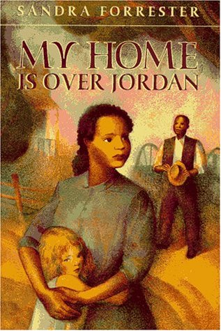 My Home Is over Jordan: Sequel to Sound the Jubilee Sandra Forrester