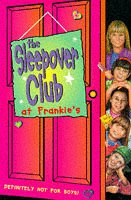 The Sleepover Club (1) - The Sleepover Club at Frankies: Definitely Not For Boys!: A Boyfriend for Brown Owl  by  Rose Impey