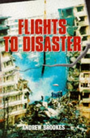 Flights To Disaster  by  Andrew Brookes