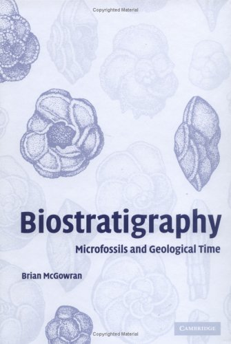 Biostratigraphy: Microfossils And Geological Time  by  Brian McGowran