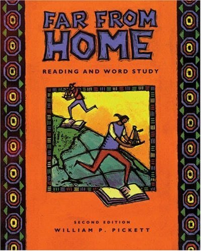 Far From Home: Reading And Word Study  by  William P. Pickett