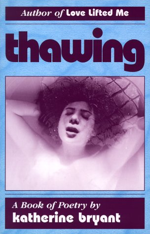 Thawing Katherine Bryant