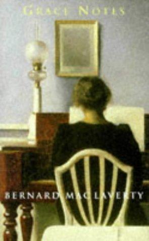 Grace Notes Bernard MacLaverty
