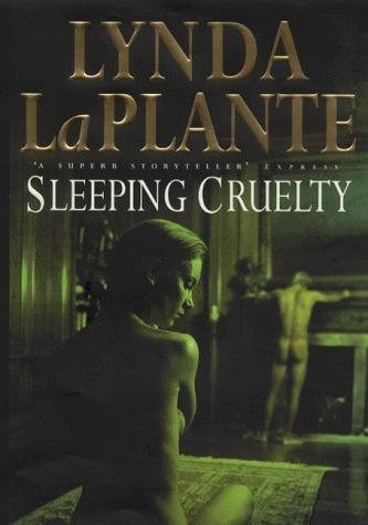Sleeping Cruelty Lynda La Plante
