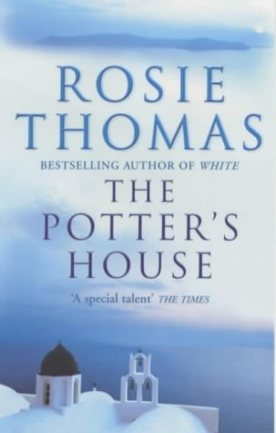 The Potters House Rosie Thomas