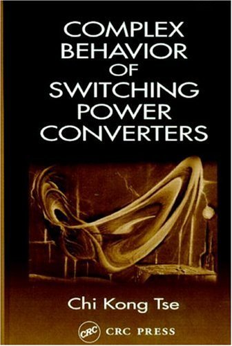 Complex Behavior of Switching Power Converters Chi Kong Tse